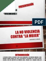 La no Violencia  contra la mujer.pptx
