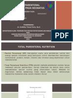 NC_Neonatus_Total Parenteral Nutrition pada Neonatus_20190515.pptx