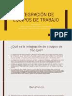 Integración de equipos de trabajo.pptx