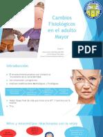Cambios Fisiológicos en el adulto Mayor.pptx