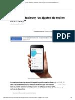 ¿Cómo restablecer los ajustes de red en tu J2 Core_ _ Samsung Soporte CO.pdf
