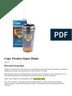 CAPACIDADE 450ml - Copo Térmico Super Dinda