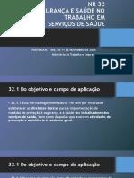 NR 32 SEGURANÇA E SAÚDE NO TRABALHO EM SERVIÇOS DE SAÚDE