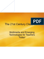 The 21st Century Classroom Show