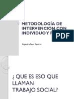 Metodología de Intervención con Individuo y Familia 1.pptx