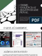Crime, violência e seletividade penal.pptx