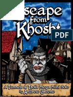 Escape From Khosht Decrypted