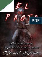 EL PACTO, Cuento de Terror, Por Daniel Estrada, 2019