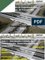 PAV - Aula 1 - Introdução -  Generalidades sobre pavimentos.ppt