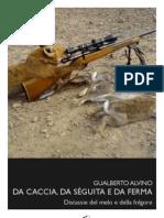 Gualberto Alvino - Da caccia, da séguita e da ferma