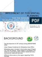 Impediment of TOD Spatial Planning in Wiladatika Area