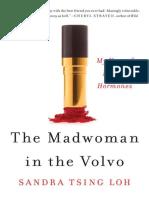 Sandra Tsing Loh - The Madwoman in the Volvo- My Year of Raging Hormones (epub).epub