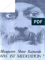 Osho - Bhagwan Shree Raineesh - Was ist Meditation - 45 Briefe Bhagwans (2003, 72 S., Text) .pdf