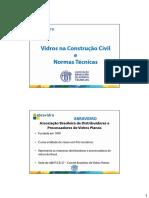 VIDROS NA CONSTRUÇÃO CIVIL E NORMAS TÉCNICAS- Universidades SC-arquivo para pdf [Modo de Compatibilidade]