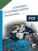 Gloria Franco Rubio - El ámbito doméstico en el antiguo régimen_ de puertas adentro (2018, Editorial Síntesis)1.pdf