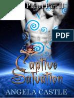 Captive salvation parte 2 beast planet- Angela Castle