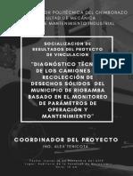 DIAGNÓSTICO TÉCNICO DE LOS CAMIONES DE RECOLECCIÓN DE DESECHOS SÓLIDOS DEL MUNICIPIO DE RIOBAMBA BASADO EN EL MONITOREO DE PARÁMETROS DE OPERACIÓN Y MANTENIMIENTO.pdf