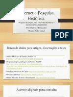 INTERNET E PESQUISA HISTÓRICA