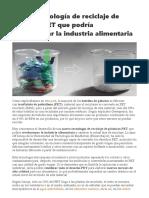 Nueva tecnología de reciclaje de plásticos PET que podría revolucionar la industria alimentaria _ Gastronomía & Cía