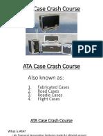ATA Case Crash Course