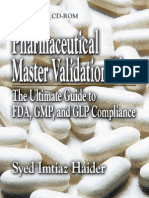 Pharmaceutical Master Validation Plan the Ultimate Guide to FDA, GMP, And GLP Compliance