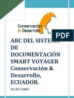 ABC DEL SISTEMDE DOCUMENTACIÓN SMART VOYAGER Conservación Desarrollo, ECUADOR.   01/01/2001. turismo sustentable smart voyager