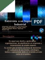 Entrevista a Un Ingeniero Industrial