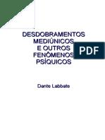 Desdobramentos_Mediunicos_Dante_Labbate_.pdf;filename_= UTF-8''Desdobramentos Mediunicos (Dante Labbate).pdf