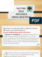 FACTORS THAT INFLUENCE MEDIA SELECTION