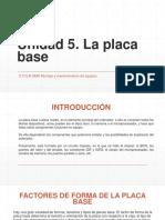 UD5. La placa base