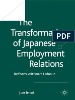 Imai - The Transformation of Japanese Employment Relations_ Reform without Labor  -Palgrave Macmillan (2011).pdf