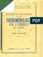 Jean Hyppolite-Genèse et Structure de la Phénoménologie de l_Esprit de Hegel (tome 1)-Aubier (1946).pdf