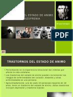 5. TRASTORNOS DEL EDO DE ÁNIMO Y ESQUIZOFRENIA MIP 2019.pptx