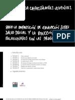 Guía para capacitadores juveniles para la impartición de educación sobre salud sexual y reducción de daños relacionados con las drogas