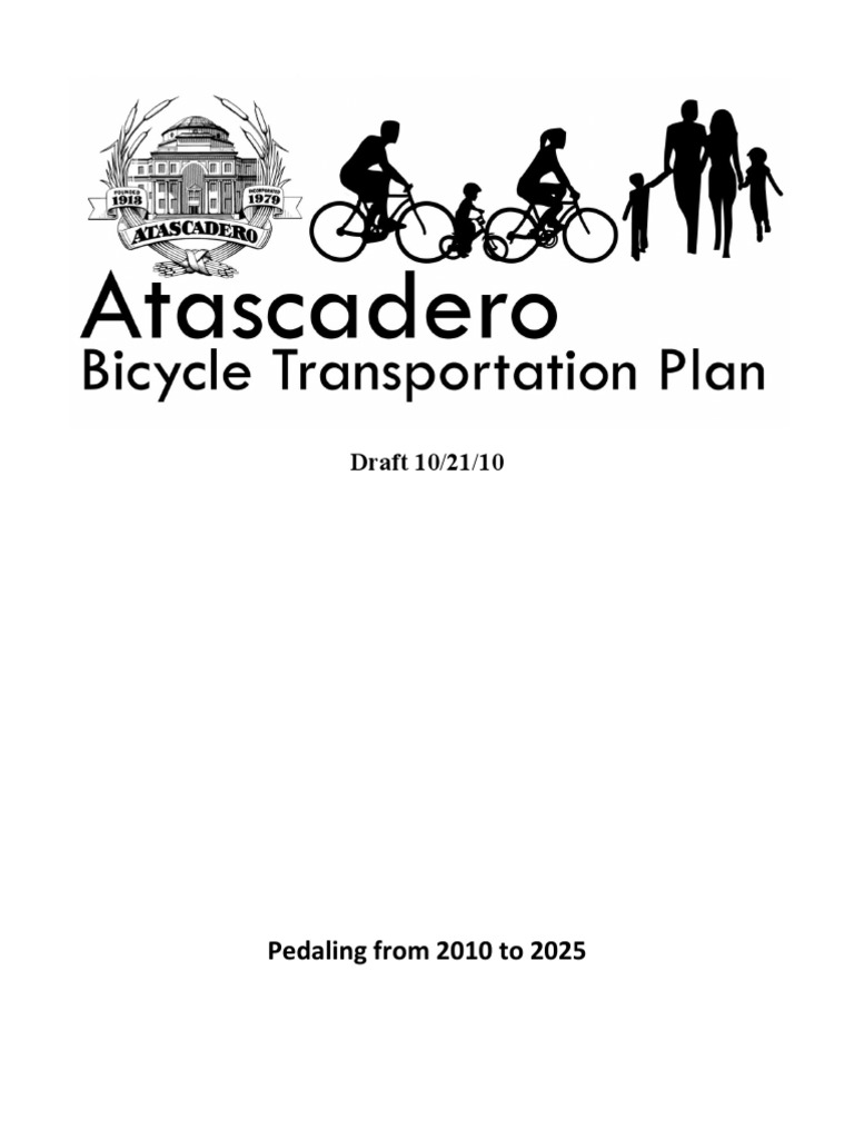 Pedaling from 2010 to 2025: Draft 10/21/10