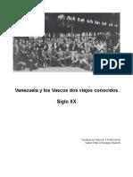 Venezuela y Los Vascos dos viejos conocidos, Siglo XX