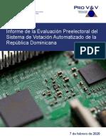 IFES Pro v&v - Informe de La Evaluación Preelectoral Del Sistema de Votación Automatizado de La República Dominicana