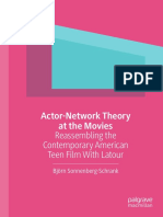 Actor-Network Theory at the Movies Reassembling the Contemporary American Teen Film With Latour
