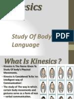 Kinesics Proxemics Chronemies Paralanguage Artifacts