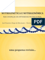 NUTRIGENÉTICA E NUTRIGENÔMICA