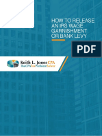 How to Release an IRS Wage Garnishment or Bank Levy