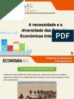 A necessidade e a diversidade das relações económicas internacionais