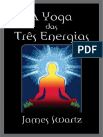 A Yoga das Três Energias - James Swartz