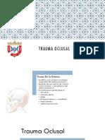 Trauma Oclusal.pptx