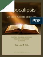 Apocalipsis, Un Libro Abierto Para Hoy-LUIS M. ORTIZ