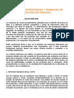 METODOS, ESTRATEGIAS Y MODELOS DE FIJACIÓN DE PRECIOS