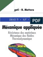 Mecanique Appliquee - Resistance Des Materiaux Mecanique Des Fluides Thermodynamique