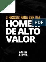 Ebook 3 Passos Para Ser Um Homem De Alto Valor.pdf