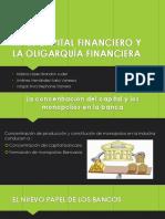 EQUIPO-3 EL CAPITAL FINANCIERO Y LA OLIGARQUÍA FINANCIERA