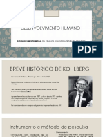 DESENVOLVIMENTO HUMANO I - moral kohlberg